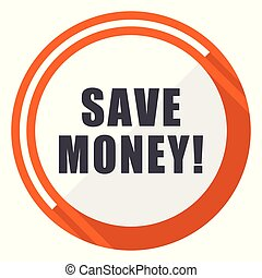 Save money flat design vector web icon. Round orange internet button isolated on white background.