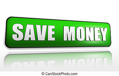save money in green banner