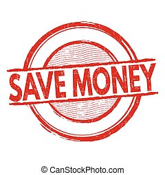 Save money stamp - Save money grunge rubber stamp on white...