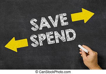 Save or Spend written on a blackboard