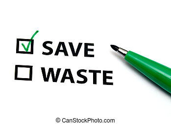Save or waste