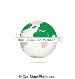 Save Our Green Planet Fight Against Global Warming And Save Our