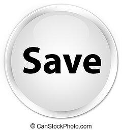 Save premium white round button