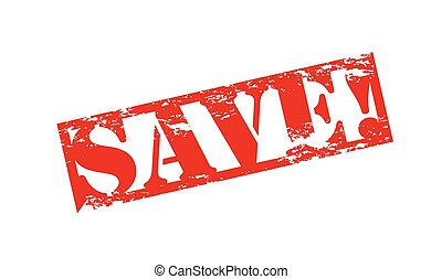 Save - Rubber stamp with word save inside, vector...