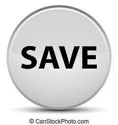 Save special white round button