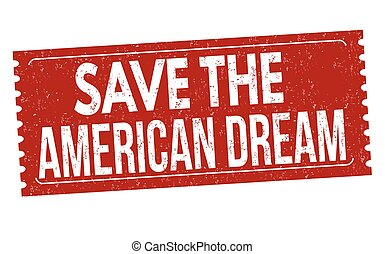 Save the american dream grunge rubber stamp