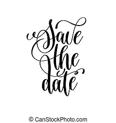save the date black and white handwritten lettering...