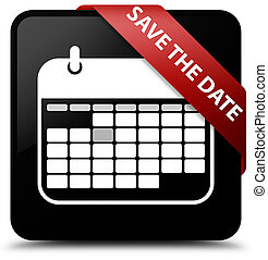 Save the date black square button red ribbon in corner