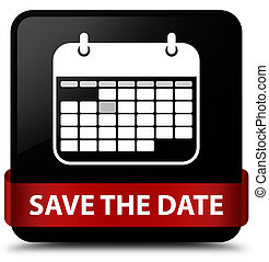 Save the date black square button red ribbon in middle