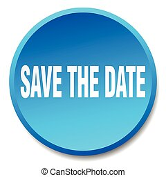 save the date blue round flat isolated push button