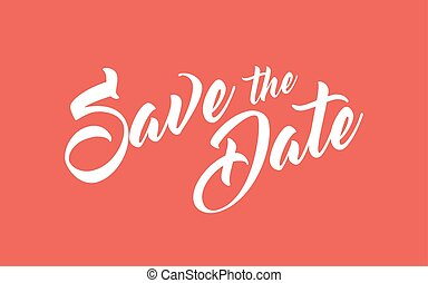 Save the Date hand lettering calligraphy