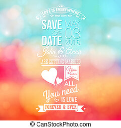 Save the date for personal holiday. Wedding invitation, blurred