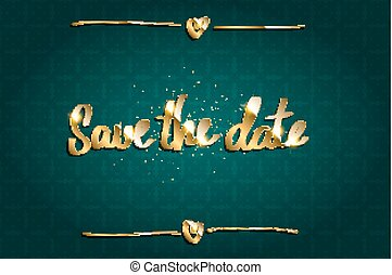 Save the Date hand drawn text on green background