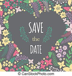Save the date phrase on heart frame with cute flowers....