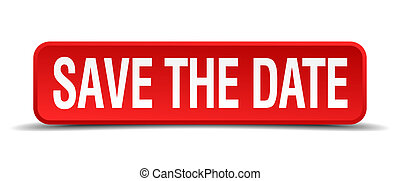 save the date red 3d square button isolated on white