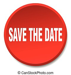 save the date red round flat isolated push button