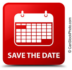 Save the date red square button - Save the date isolated on ...