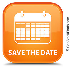 Save the date special orange square button