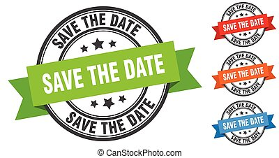 save the date stamp. round band sign set. label