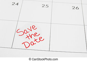 Save the date - Closeup of a calendar with Save The Date...