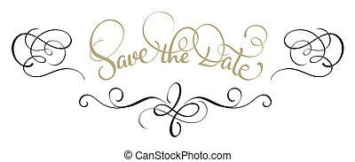 Save the date text in frame on white background. Calligraphy lettering Vector illustration EPS10