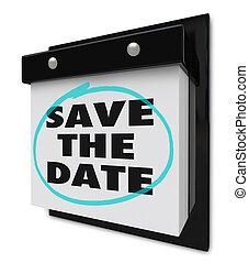 Save the Date - Wall Calendar - A wall calendar with tear-...