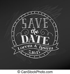 Save the Date - Wedding Chalkboard Card - in vector