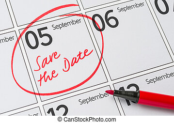 Save the Date written on a calendar - September 05