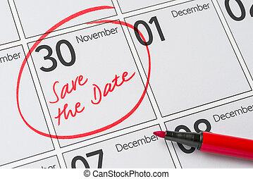 Save the Date written on a calendar - November 30