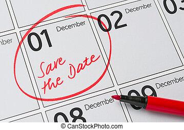Save the Date written on a calendar - December 1