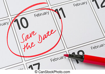 Save the Date written on a calendar - February 10