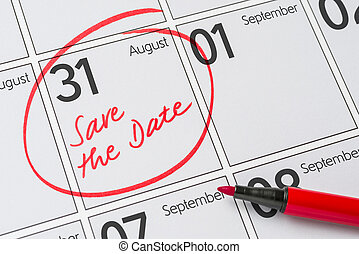 Save the Date written on a calendar - August 31