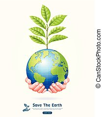 Save the earth conceptual. Earth with tree in hands vector illustration.