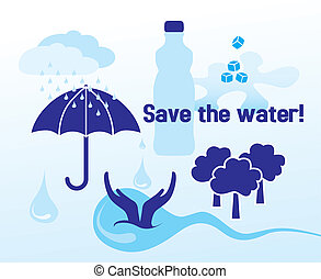 Save the water - concept