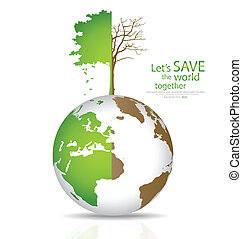 Save the world, Tree on a deforested globe and green globe. Vector illustration