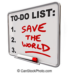 Save the World Words on To Do List Dry Erase Board - The ...