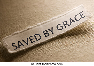 Picture of words saved by grace.
