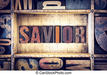 Savior Concept Letterpress Type
