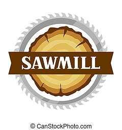 Sawmill label with wood stump and saw. Emblem for forestry ...