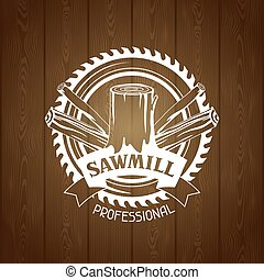 Sawmill label with wood stump and saw. Emblem for forestry and lumber industry