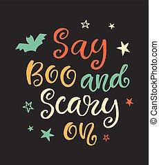 Say Boo and Scary On. Halloween Party Poster