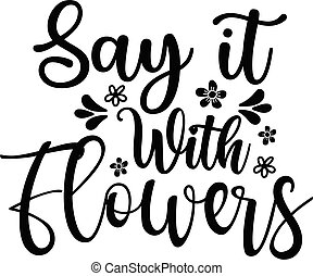 Say It With Flowers, Spring