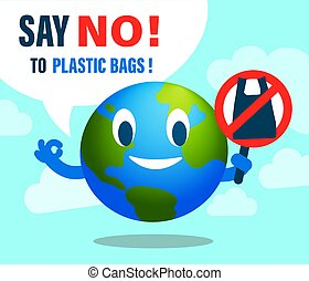 Say NO to Plastic bag. Environmental issues concept illustration. Smiling earth cartoon with No plastic bag sign.
