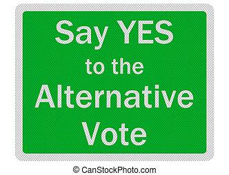 'say, oui, réaliste, alternative, isolé, vote', signe, photo
