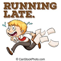 Sayings - Poster of a saying Running Late with a boy running