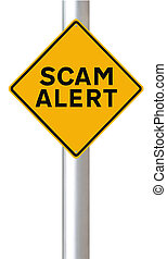 Scam Alert - A conceptual road sign warning of a scam alert