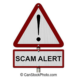 Scam Alert Caution Sign, Red and White Triangle Caution sign...
