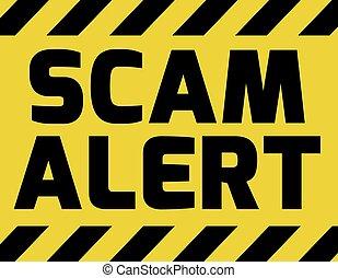 Scam alert sign yellow