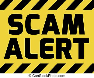 Scam alert sign yellow