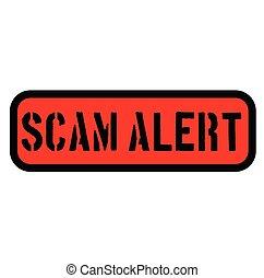 scam alert stamp on white